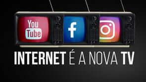Internet é a Nova TV – Click and Play