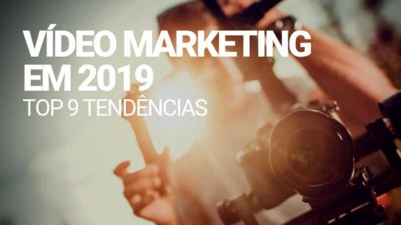 Tendências de Video Marketing